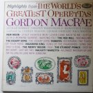 Highlights From the Worlds Greatest Operettas lp by Gordon Macrae