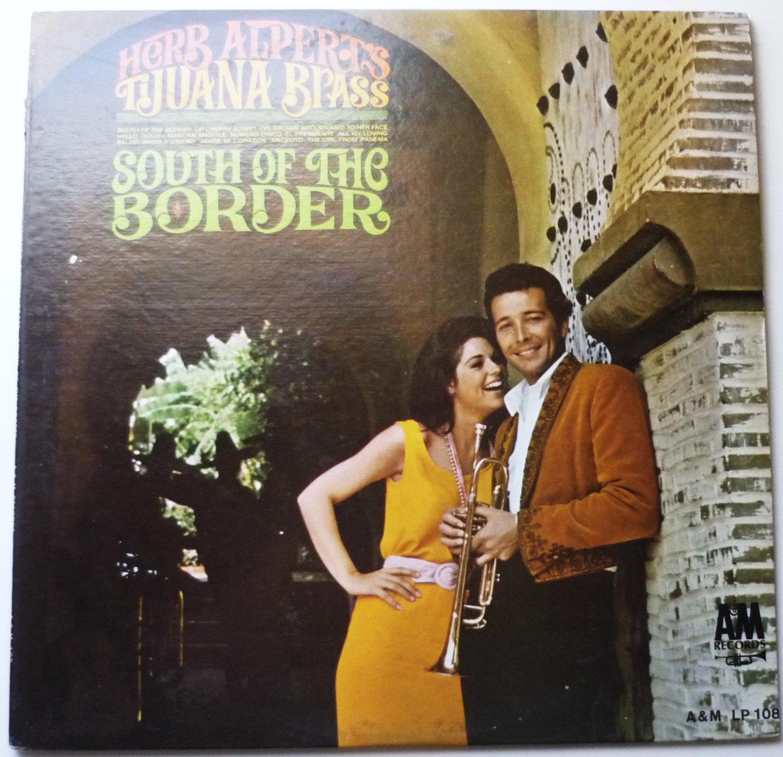 South of the Border By Herb Alperts Tijuana Brass lp108