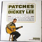 The Tale of Patches Sung by Dickey Lee and Eleven Other Songs lp
