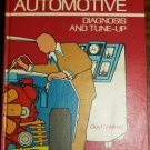 Automotive Diagnosis and Tune-Up by Guy F Wetzel 0873451007
