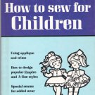 How to Sew for Children - Better Homes and Gardens 0696012022