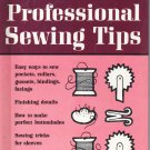 Professional Sewing Tips by Better Homes and Gardens