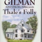 Thales Folly by Dorothy Gilman 0345432967 449003647
