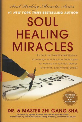 Soul Healing Miracles by Dr and Master Sha 1940363071