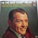 Im the Man lp by Bobby Helms