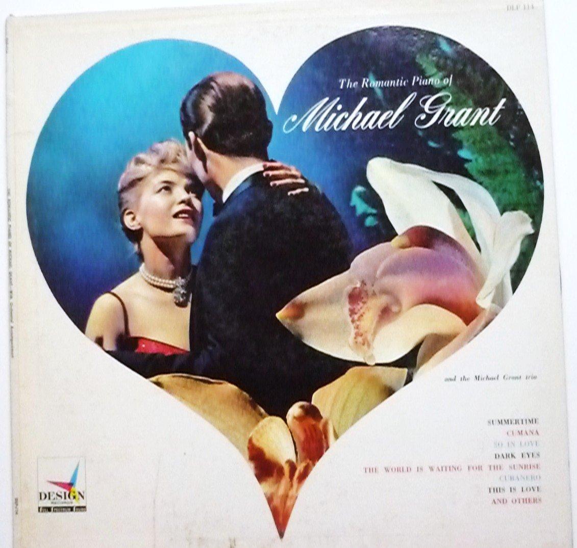 The Romantic Piano of Michael Grant lp dlp114