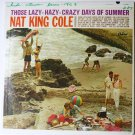 Those Lazy Hazy Crazy Days of Summer lp by Nat King Cole