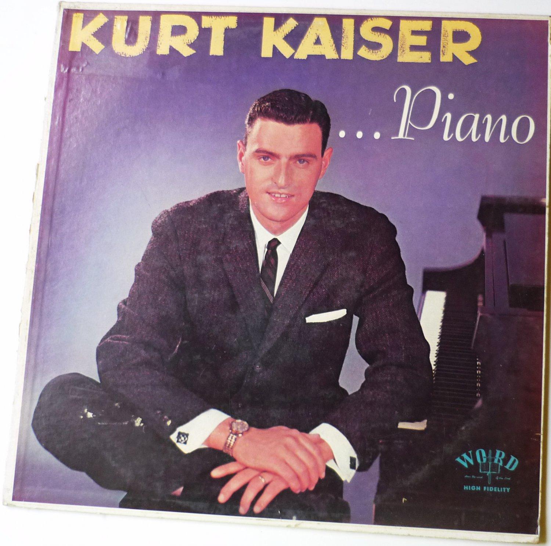 Kurt Kaiser lp Piano
