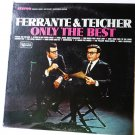 Only the Best lp by Ferrante and Teicher