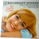 The Ray Conniff Singers So Much in Love lp Mono