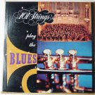 Play the Blues by 101 Strings lp
