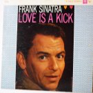 Love Is a Kick lp by Frank Sinatra