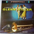 A Tribute To Glenn Miller lp by Don Releigh