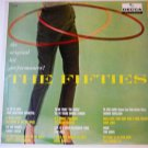 The Original Hit Performances The Fifties lp by Various Artists