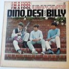 Dino, Desi and Billy lp Im a Fool