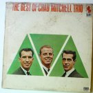 The Best of the Chad Mitchell Trio lp