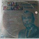 Bill Blacks Greatest Hits Volume 2 lp