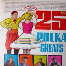 25 Polka Greats lp by Various Singers Vol 1 nc 420 Stereo