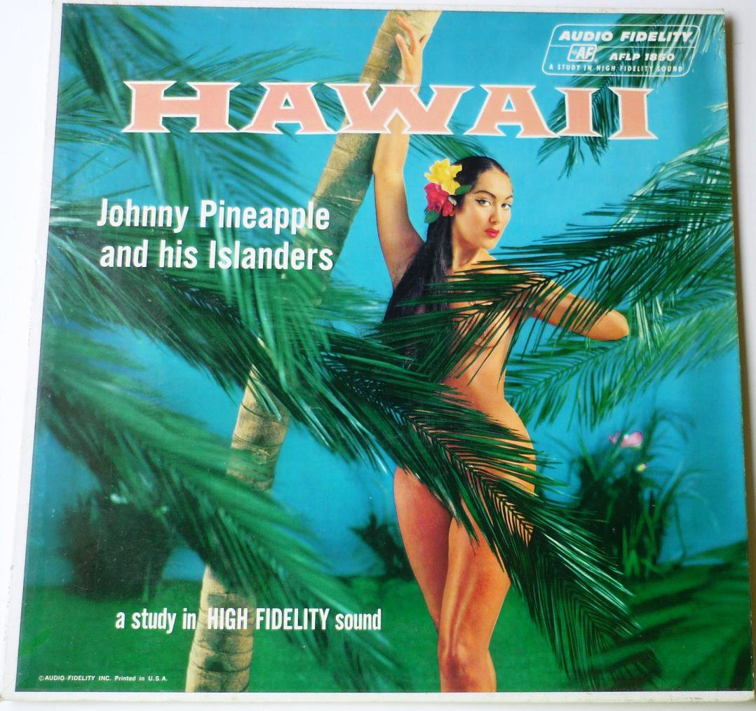 Hawaii by Johnny Pineapple and His Islanders lp