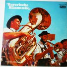 Bayerische Blasmusik lp by Various Artists