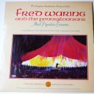 Fred Waring And The Pennsylvanians Most Popular Encores lp