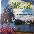 Songs of the Southland lp by The Melody Four