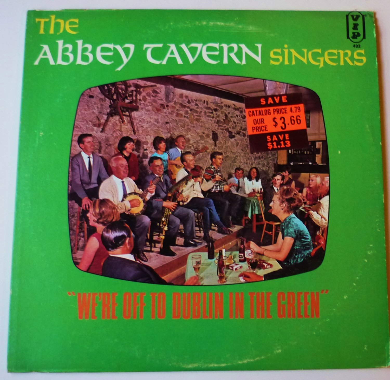 Abbey Tavern Singers ~ Off To Dublin In the Green LP
