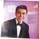 Till the End of Time and other Great Love Themes lp by Jerry Vale