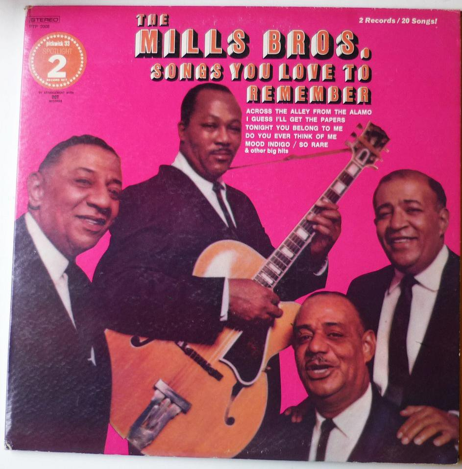 The Mills Bros. - Songs You Love to Remember - 2 lps