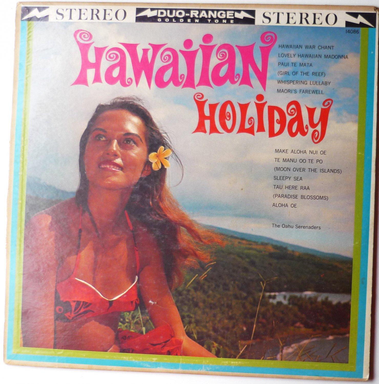 Hawaiian Holiday lp by Oahu Serenaders
