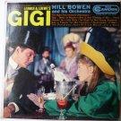 Gigi - Lerner and Loewes lp by Hill Bowen
