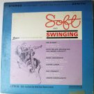 Soft and Swinging lp by Various