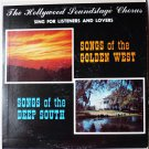 Songs of the Golden West and Songs of the Deep South Sing for Listeners and Lovers lp