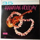 35 MM The Best in Recorded Sound lp Hawaiian Holiday by Kaiwaza