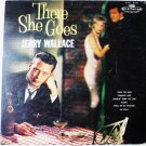 There She Goes lp by Jerry Wallace - Rare