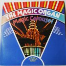 The Magic Organ - Magic Carousel lp by Papa Joe