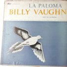 La Paloma lp by Billy Vaughn