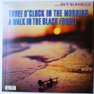 Three OClock in the Morning - A Walk In the Black Forest lp by Jim Collier