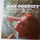 Somewhere My Love lp by Ray Conniff - Stereo