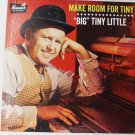 Make Room For Tiny lp by Big Tiny Little