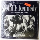 New: A Documentary lp John F. Kennedy - The Presidential Years 1960 - 1963