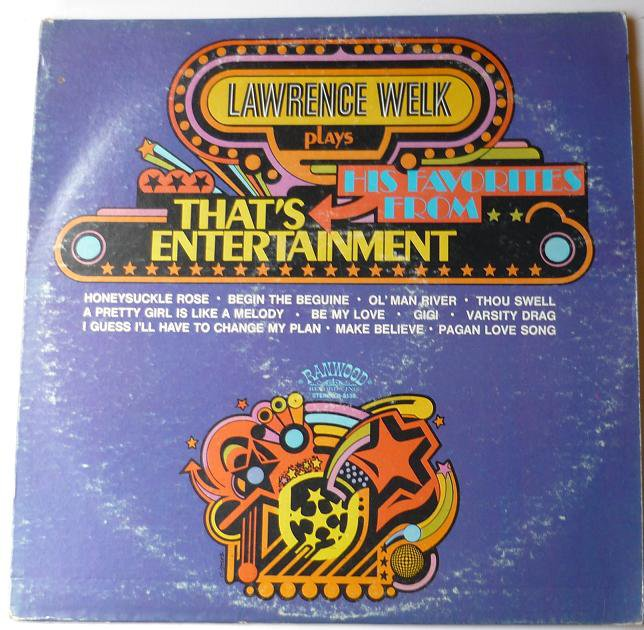 Lawrence Welk Plays His Favorites From Thats Entertainment lp