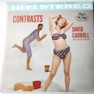 Contrasts lp by David Carroll