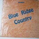 Blue Ridge Country lp - Rare