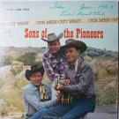 Our Men out West lp by Sons of the Pioneers