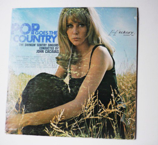 Pop Goes the Country lp by the Swingin Gentry Singers