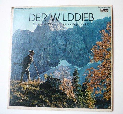 Der Wilddieb lp by Schulzen, Moritaten und Lustige Lieder �