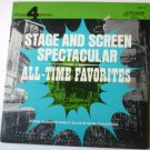 Stage and Screen Spectacular All-time Favorites lp by Various