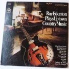 Ray Edenton Plays Uptown Country Music LP