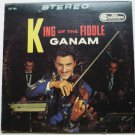 King of the Fiddle lp Autographed by King Ganam